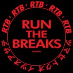 Run The Breaks